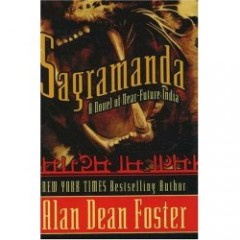 BOOK REVIEW | Sagramanda: A Novel of Near-Future India by Alan Dean Foster Image