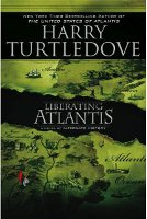 Liberating Atlantis by Harry Turtledove