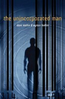 The Unincorporated Man by Dani & Eytan Kollin
