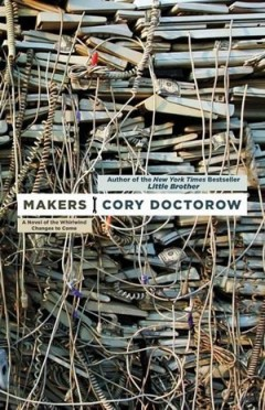BOOK REVIEW | Makers by Cory Doctorow Thumbnail