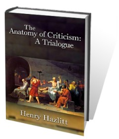 REVIEW ARTICLE | Henry Hazlitt, Literary Critic Thumbnail
