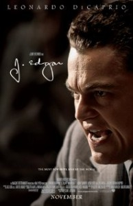 MOVIE REVIEW   J. Edgar: Power, Both Pathetic and Terrifying Image