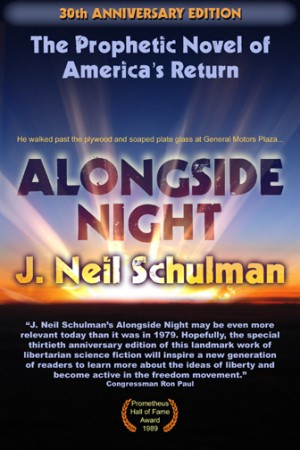 Alongside Night by J. Neil Schulman