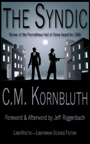 Get The Syndic by C.M. Kornbluth for free!