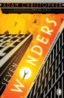 Seven Wonders by Adam Christopher