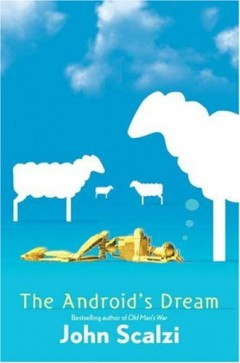 Android's Dream by John Scalzi
