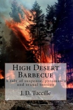High Desert Barbecue by J.D. Tuccille